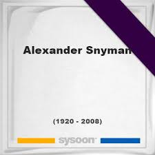 Alexander Snyman (1920-2008) *87, Grave #76195876 - Sysoon