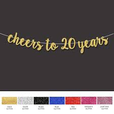 Us 4 89 20th Birthday Party Decorations For Cheers To 20 Years Banner Happy Birthday Gold Sign Wedding Anniversary Party Decor Supplies In Banners