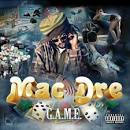 G.A.M.E. album by Mac Dre