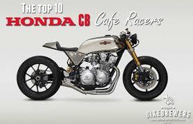 10 best honda cb cafe racers bikebrewers com