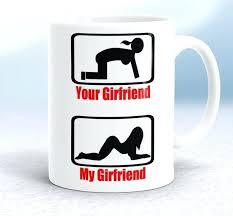 office cups. Funniest Coffee Mug Your Girlfriend My Mugs Funny Crazy Office Cups Ceramic Australia E