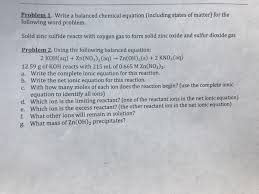 problem 1 write a balanced chemical equation including states of matter for the
