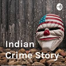 Indian Crime Story – Podcast – Podtail