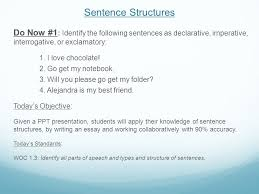 sentence structures do now identify the following sentences  sentence structures do now 1 identify the following sentences as declarative imperative