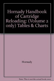 Hornady Handbook Of Cartridge Reloading Volume 2 Only