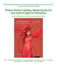 Roberto Valenzuela Picture Perfect Lighting Pdf Download Free Picture Perfect Lighting Mastering The Art