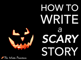 let s get freaky how to write a scary story