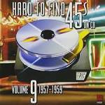 Hard to Find 45's on CD, Vol. 9: 1957-1959