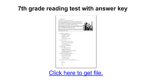 7th grade reading test with answer key - Google Docs