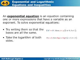 holt mcdougal algebra 2 4 5 exponential and logarithmic equations and inequalities an exponential equation