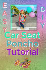 car seat poncho easy tutorial