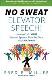 What Is A Elevator Speech No Sweat Elevator Speech How To Craft Your Elevator Speech Floor