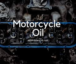 Motorcycle Oil Webbikeworld