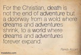 Death Quotes Christian Best of Christian Death Quotes Heaven Pinterest Randy Alcorn Death