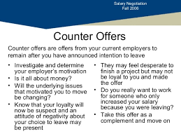 counteroffer email Salary negotiation Salary Negotiation Fall 2006Counter Offers; 16.