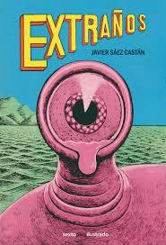 Extraños,Javier Sáez,Sexto Piso  tienda de comics en México distrito federal, venta de comics en México df