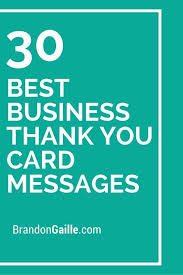 Business Thank You Note Cards 31 Best Business Thank You Card Messages Wording Business Thank