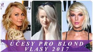 účesy Pro Blond Vlasy 2017