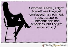 Funny Women Quotes Best Famous Funny Women Quotes About A Woman Is Always Right Golfian