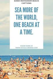 Holiday pics or it didn't happen. 20. 150 Secret Beach Quotes And Beach Captions Travelgal Nicole Travel Blog