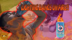 Lighting Bang Energy Drink On Fire Lighting Energy Drinks On Fire