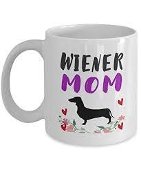 proud wiener dachshund mom mug wiener dog gifts wiener mom gifts best funny