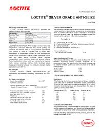 Loctite Usage Chart Loctite Silver Grade Anti Seize Technical Data Sheet