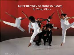 PPT - BRIEF HISTORY OF MODERN DANCE By Wendy Oliver PowerPoint Presentation  - ID:1369557