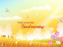Good Morning Have A Nice Day Quotes Best of 24 Good Morning Have A Nice Day Quotes Messages Sayings And Status