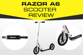 Razor A6 Review Best New Kick Scooter For 2019 Pro