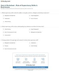 quiz worksheet role of supervisory skills in businesses print supervisory skills types and importance worksheet