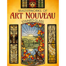 Authentic Art Nouveau Stained Glass Designs In Full Color Masterworks Of Art Nouveau Stained Glass
