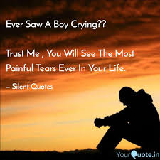 Ever Saw A Boy Crying Quotes Writings By Abhishek Ghosh