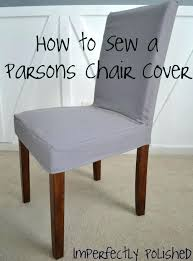 chair cover pattern how to sew a parsons high patterns