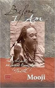 Mooji Quotes Awesome Before I Am The Direct Recognition Of Truth Amazonin Mooji Books