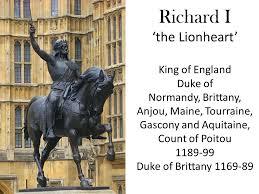 Image result for 1189, Richard became King of England, Duke of Normandy