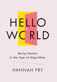 Design And Analysis Of Algorithms Books By Indian Authors Hello World Being Human In The Age Of Algorithms Amazon Co