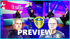 Tottenham vs Leeds United Preview |Can Jose Mourinho's SPURS team Smash Leeds  United?