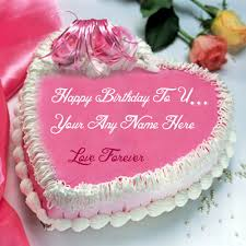 Birthday Wishes Love Forever Cake Name Write Photo Edit Best Love Pics With Name Edit