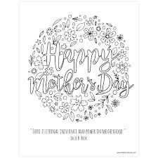 I have some with cozy hugs, pretty flowers, and cheerful hearts. Happy Mother S Day Coloring Page Printable