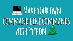 The parameters will be described later. How Do I Make My Own Command Line Commands Using Python Dbader Org