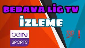 ücretsiz lig tv izle apk - lig tv apk 2019 - Bein Sports Ücretsiz izle -  Fenerbahçe Başakşehir izle