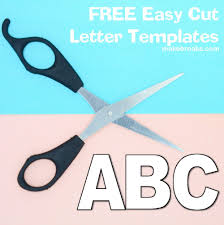 Free Alphabet Letter Templates To Print And Cut Out Make