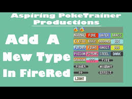 Pokemon Crystal Type Chart Add A New Type In Firered Tutorial Pokemon Rom Hack Youtube