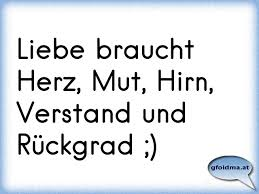 Liebe Braucht Herz Mut Hirn Und Verstand österreichische