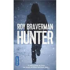 Hunter - Tome 1 - Hunter - Roy Braverman - Poche - Achat Livre | fnac