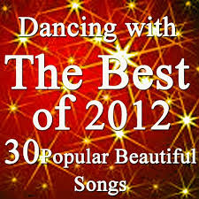 Dancing With The Best Of 2012 Music Charts 30 By Only