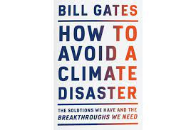 Contextualizing Bill Gates: Addressing the Global Climate Disaster