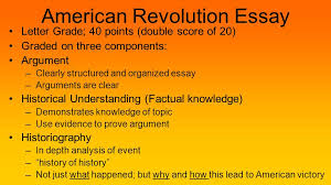 bellwork block explain the political economic effects of the  4 american revolution essay letter grade 40 points double score of 20 graded on three components argument clearly structured and organized essay