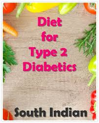 South Indian Diet For Type 2 Diabetics Indian Diet Indian